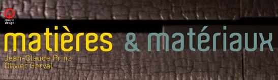 Design, matières et matériaux…