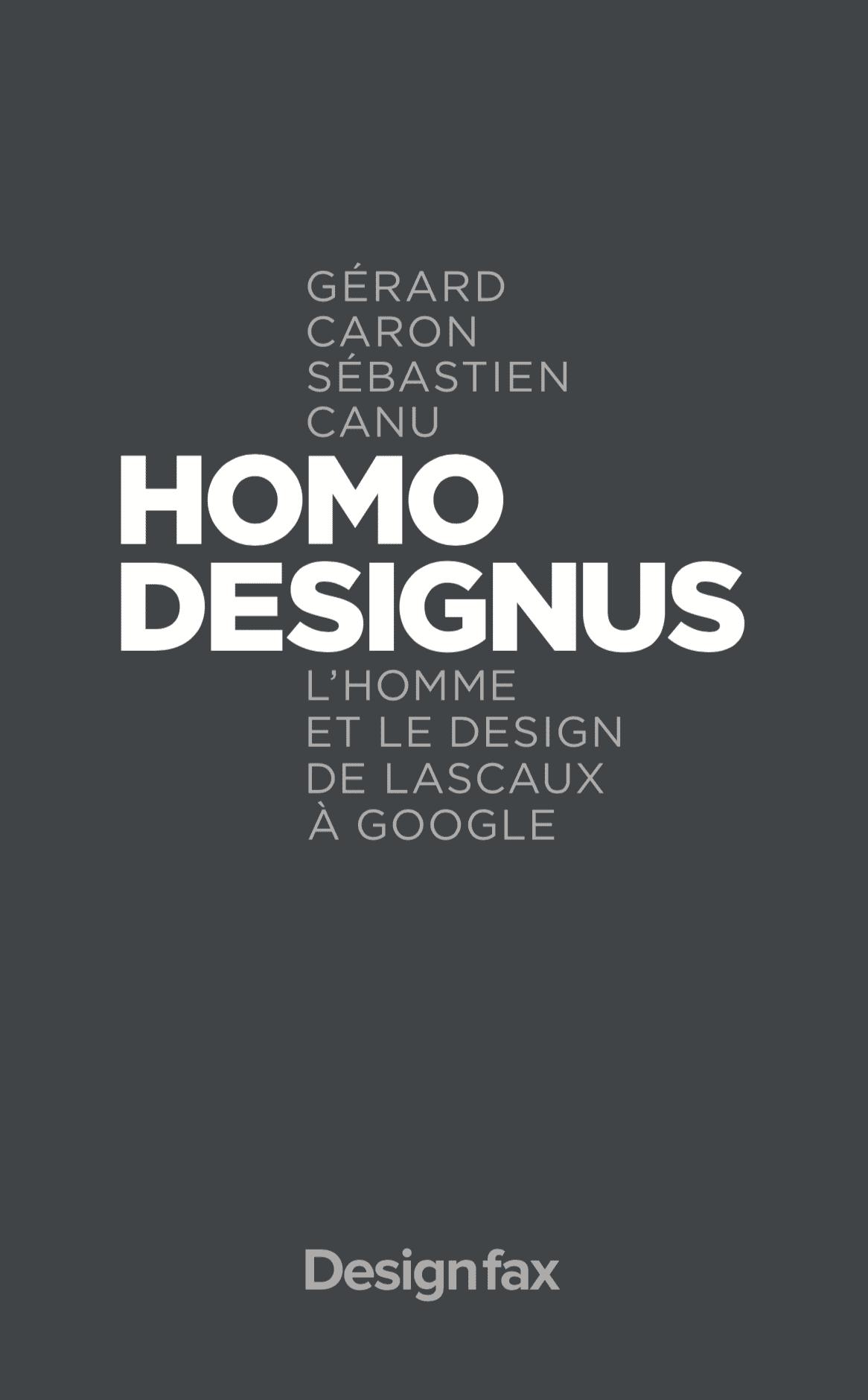 Homo Designus: un voyage de Lascaux à Google
